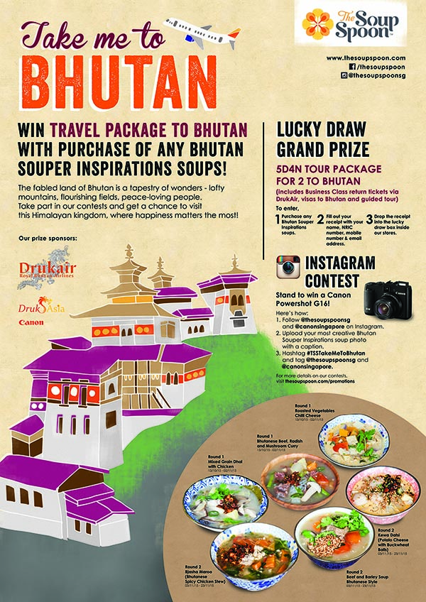 Take me to Bhutan - Win Travel Package to Bhutan with purchase of any Bhutan Souper Inspiration Soups!